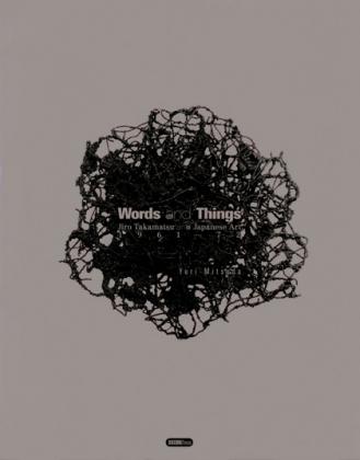 Jiro Takamatsu: World of Things