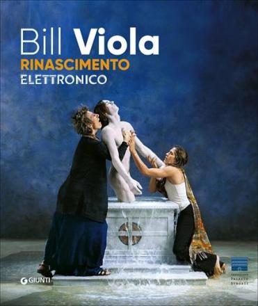 Bill Viola: Electronic Renaissance