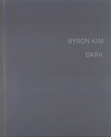 Byron Kim: Dark