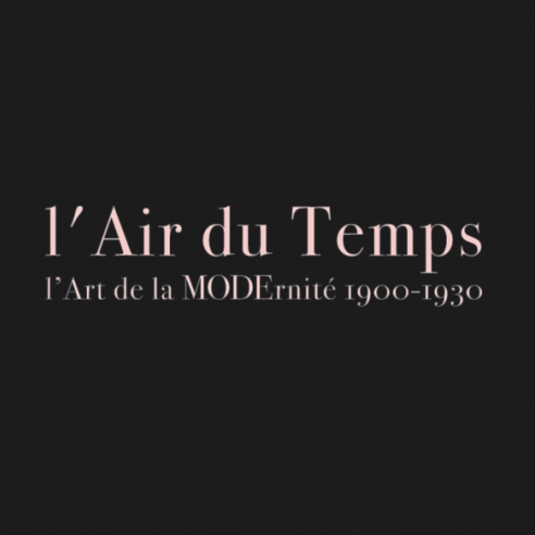 L'Air du Temps: l'art de la modernité 1900-1930