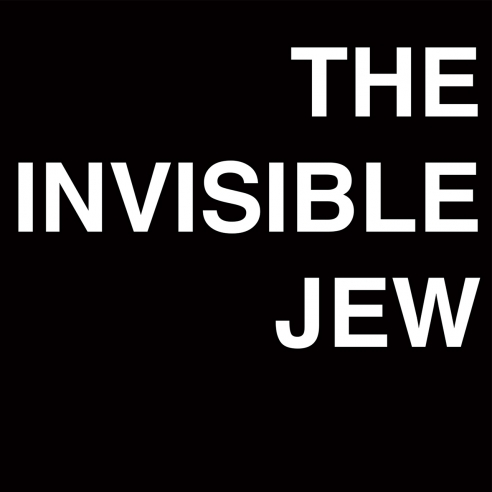 The Invisible Jew