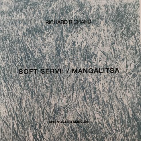 Soft Serve / Mangalitsa