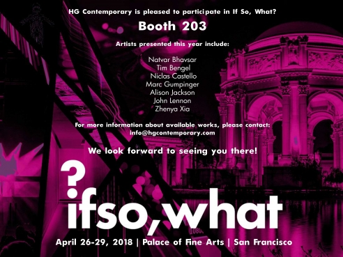 Invitation for If So, What at Palace of Fine Arts in San Francisco, Presented by Hg Contemporary Art Gallery
