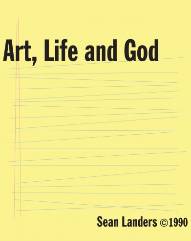 Sean Landers: Art, Life and God