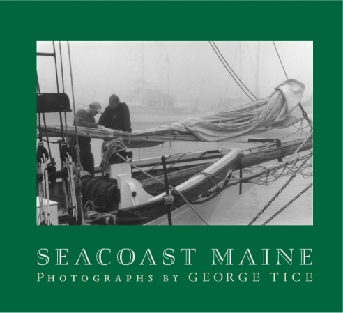 George Tice: Seacoast Maine