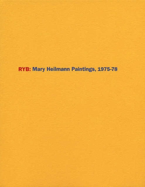 RYB: Mary Heilmann Paintings, 1975-78