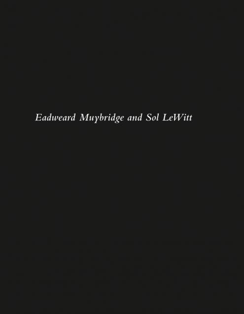 Eadweard Muybridge and Sol LeWitt
