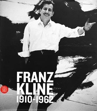 Franz Kline: 1910-1962