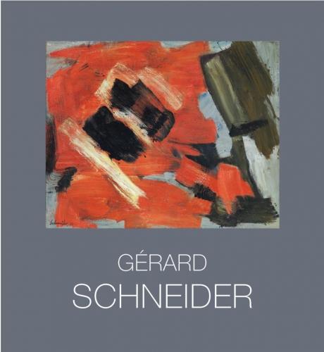 Gérard Schneider (1896-1986) L'abstraction lyrique comme ascèse
