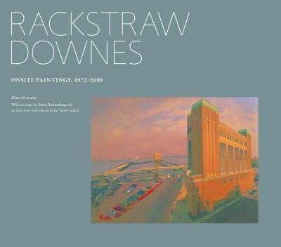 Rackstraw Downes On site paintings