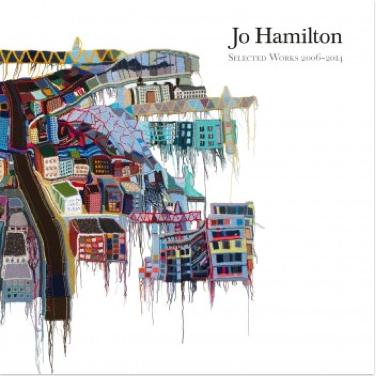 Jo Hamilton: Selected Works 2006–2014