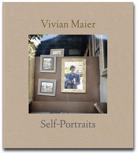 Vivian Maier - Self-Portraits - Howard Greenberg Gallery - powerHouse Books - 2013