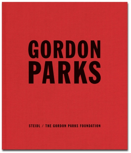 Gordon Parks - Collected Works - Howard Greenberg Gallery - 2012 - Steidl