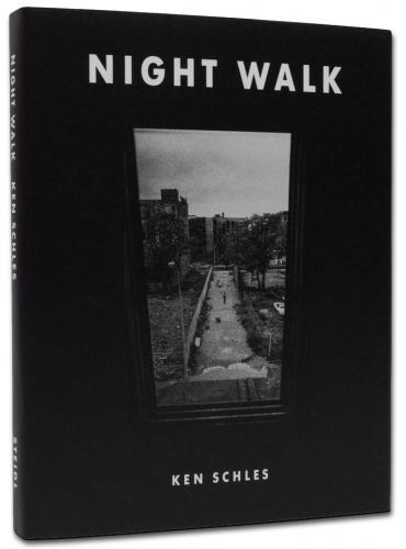 Ken Schles - Night Walk - Howard Greenberg Gallery - Steidl - 2015