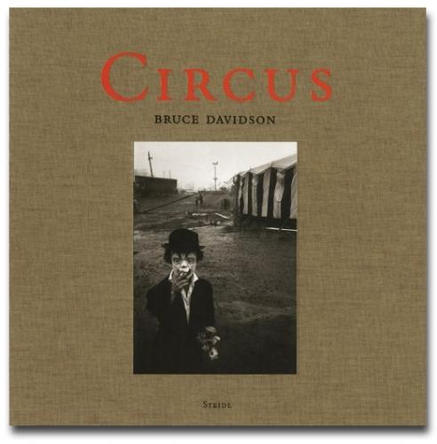 Bruce Davidson - Circus - Howard Greenberg Gallery - Steidel - 2007