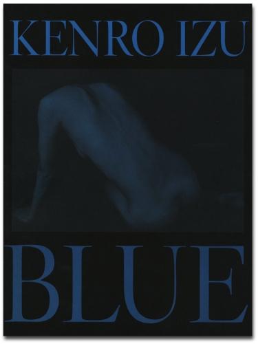 Kenro Izu - Blue - Howard Greenberg Gallery - 2004