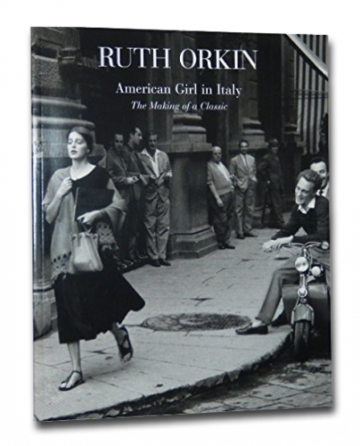 Ruth Orkin: American Girl in Italy, The Making of a Classic - Howard Greenberg Gallery