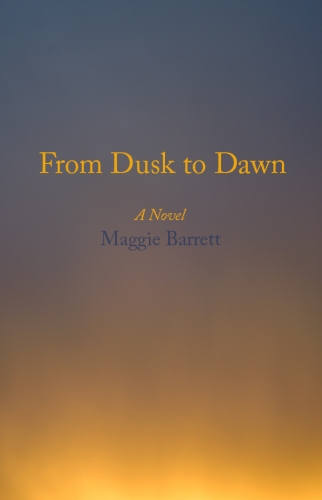 Please Join us for a reading of From Dusk to Dawn by Maggie Barrett