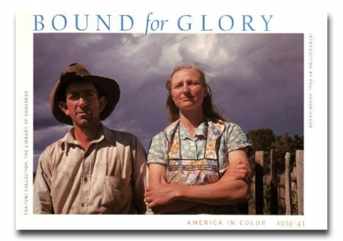 Bound for Glory: America in Color 1939-43 - Howard Greenberg Gallery - FSA - Farm Security Administration