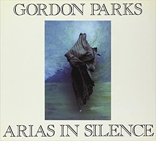 Gordon Parks - Arias In Silence - 1994