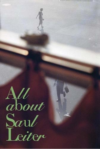 Saul Leiter - All About Saul Leiter - RM/SEIGENSHA - 2018