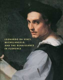 Leonardo da Vinci, Michelangelo and the Renaissance in Florence