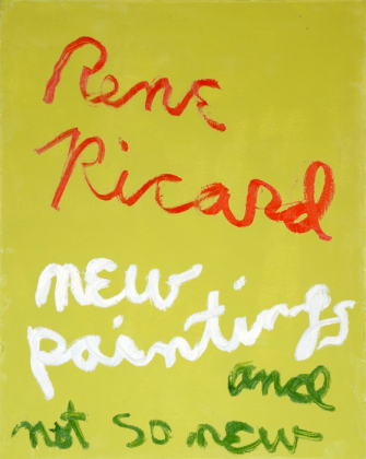 "RENE RICARD: ""NEW PAINTINGS AND NOT SO NEW"" AT HIGHLIGHT GALLERY"