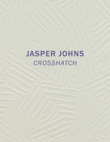 Jasper Johns: Crosshatch