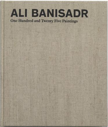 Ali Banisadr: One Hundred and Twenty Five Paintings