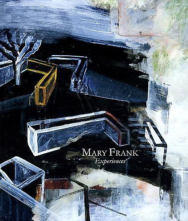 Mary Frank: Experiences