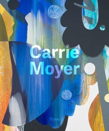 Carrie Moyer