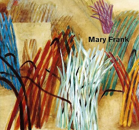 Mary Frank: The Remembered Present