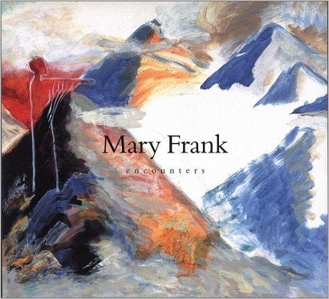 Mary Frank: Encounters