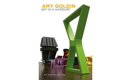 Book Launch — Amy Goldin: Art in A Hairshirt, Art Criticism 1964-1978