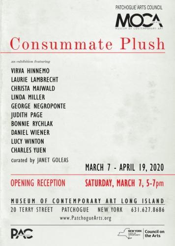 Virva Hinnemo and George Negroponte Featured in 'Consummate Plush' at the MOCA L.I.