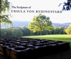 The Sculpture of Ursula von Rydingsvard