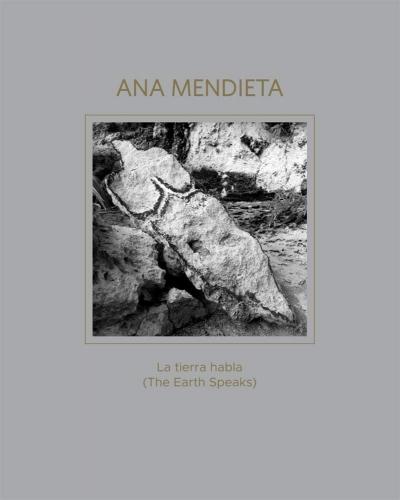 Catalogue cover of Ana Mendieta: La tierra habla (The Earth Speaks)
