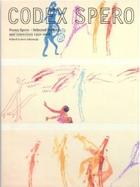 Codex Spero: Nancy Spero - Selected Writings and Interviews 1950-2008