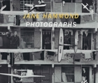 Jane Hammond: Photographs