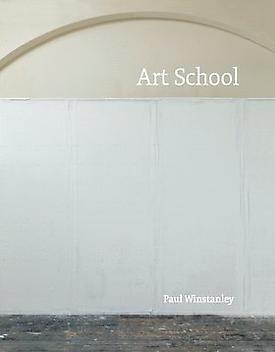 Paul Winstanley: Art School at Karsten Schubert