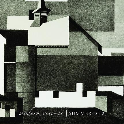Modern Visions   Summer 2012