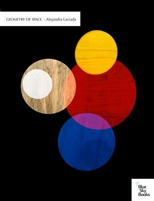 Alejandra Laviada: Geometry of Space
