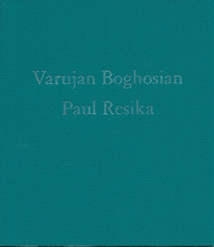 Varujan Boghosian and Paul Resika