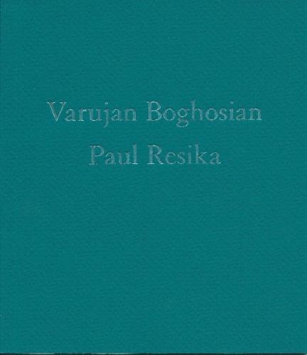 Varujan Boghosian and Paul Resika