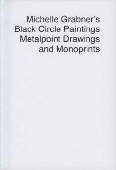 Michelle Grabner's Black Circle Paintings, Metalpoint Drawings, and Monoprints