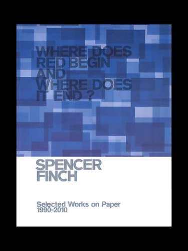 Spencer Finch: Where Does Red Begin and Where Does it End?