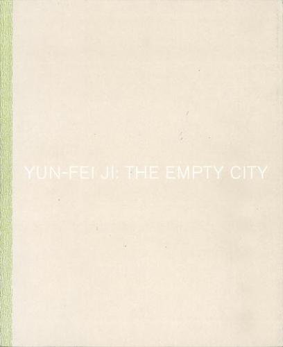 Yun-Fei Ji: The Empty City