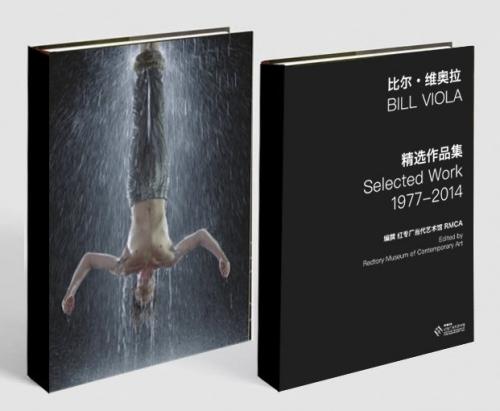 Bill Viola: Selected Works 1977 - 2014