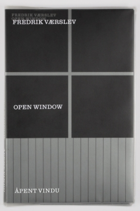 Fredrik Værslev: Open Window