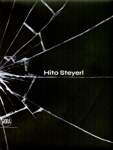 Hito Steyerl: The City of Broken Windows